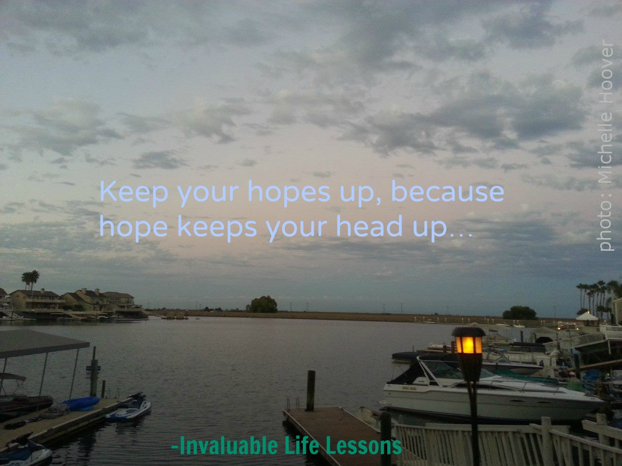 Keep Your Hopes Up…