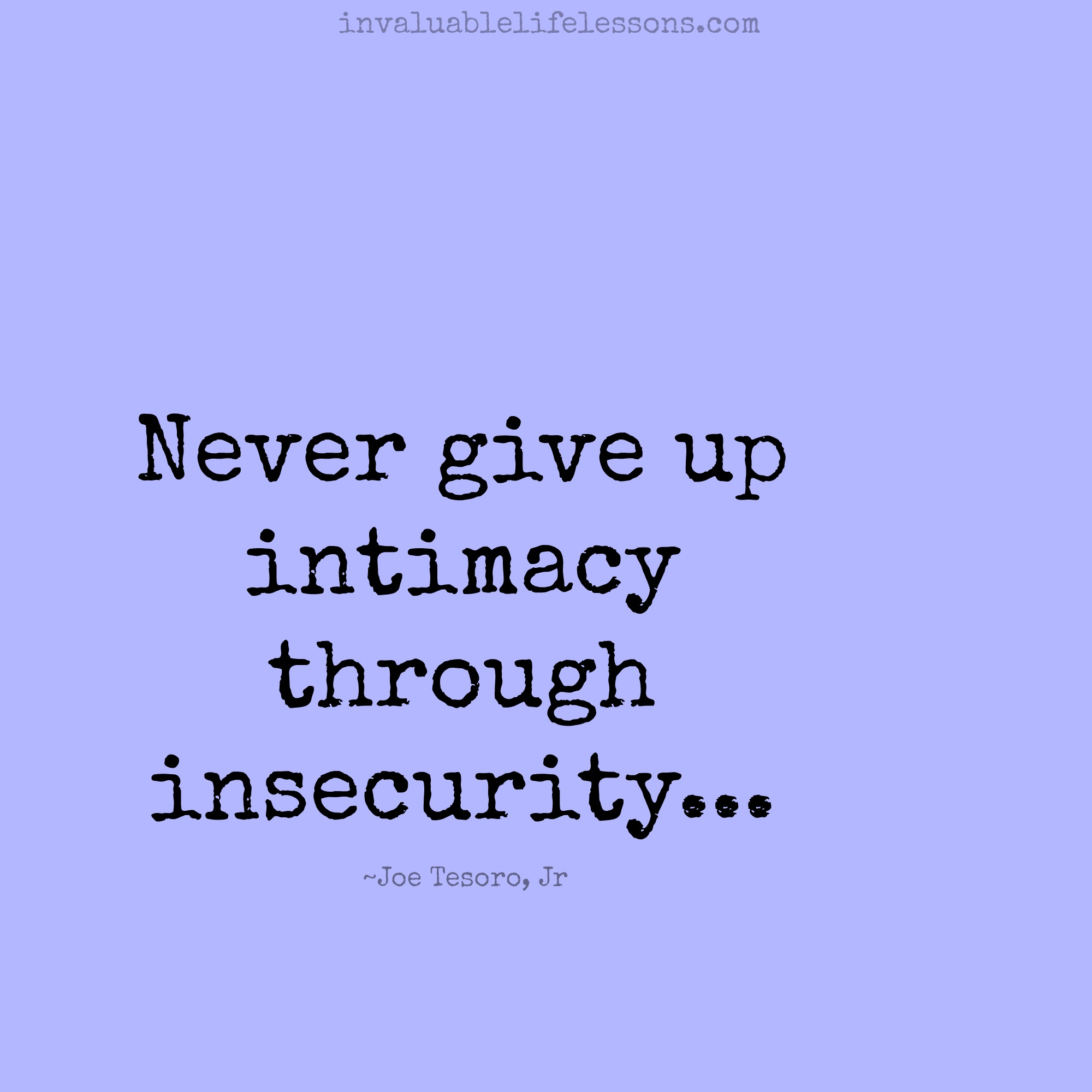 Never Give Up Intimacy….